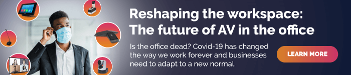 Reshaping the workspace: The future of AV in the office