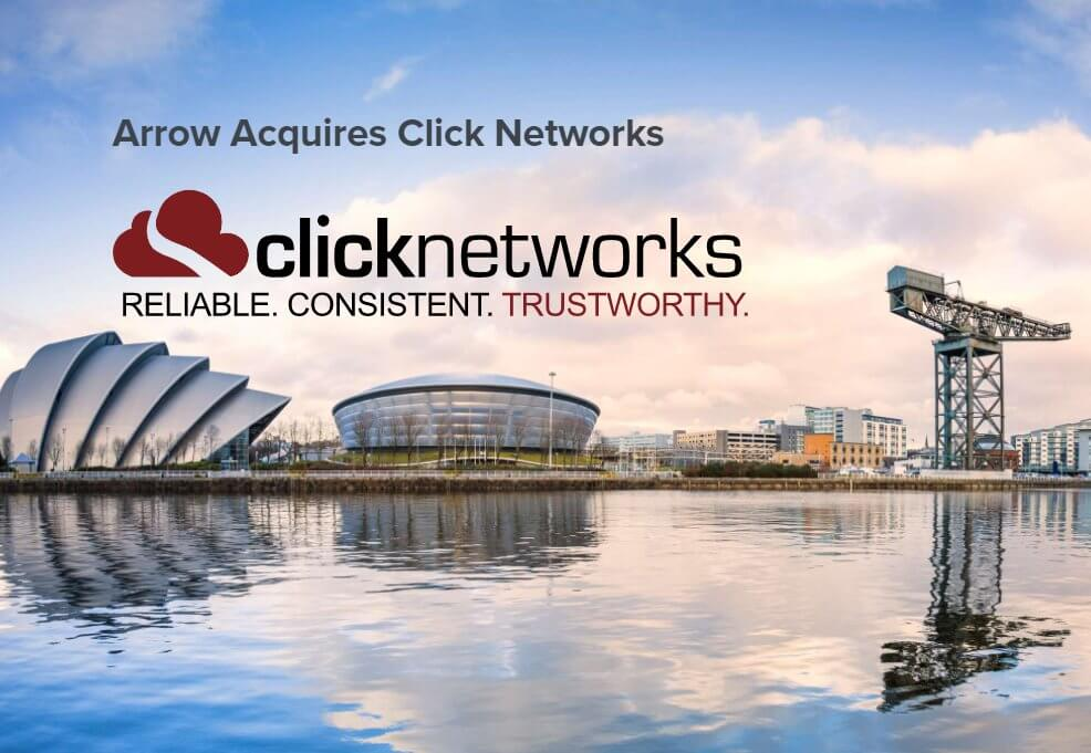 Arrow acquires Click Networks based in Glasgow